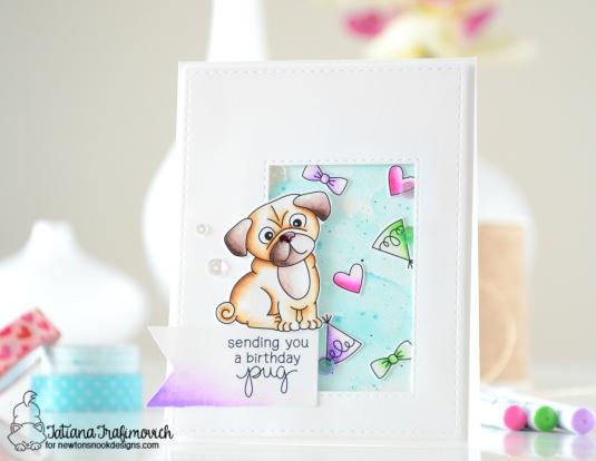 Sending You A Birthday Pug #handmadecard by Tatiana Trafimovich #tatianacraftandart - Pug Hugs Stamp set by Newton's Nook Designs #newtonsnook