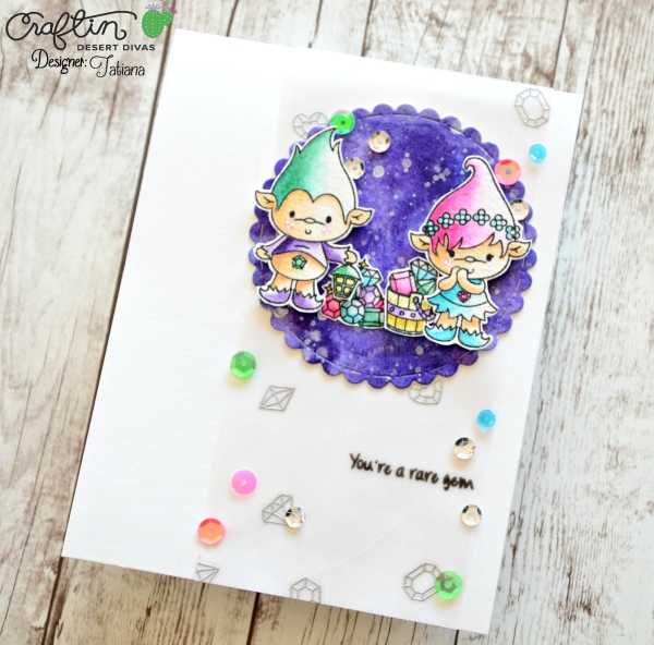 You Are a Rare Gem #handmadecard by Tatiana Trafimovich #tatianacraftandart - Treasure Trolls stamp set by Craftin Desert Divas #craftindeserdivas