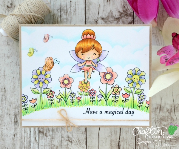 Have A Magical Day #handmadecard by Tatiana Trafimovich #tatianacraftandart - Magical Day digi stamp by Craftin Desert Divas #craftindeserdivas
