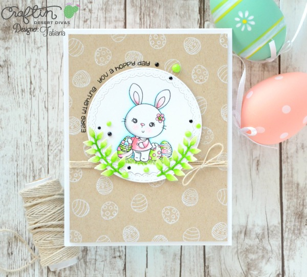 Wishing You A Hoppy Day #handmadecard by Tatiana Trafimovich #tatianacraftandart - Somebunny stamp set by Craftin Desert Divas #craftindeserdivas