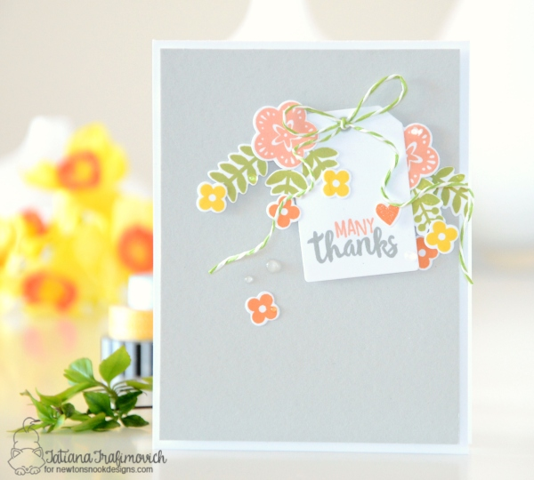 Many Thanks #handmade card by Tatiana Trafimovich #tatianacraftandart - Cottage Garden Stamp set by Newton's Nook Designs #newtonsnook