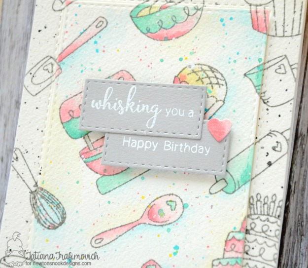 Wisking You A Happy Birthday #handmade card by Tatiana Trafimovich #tatianacraftandart - Made From Scratch Stamp set by Newton's Nook Designs #newtonsnook