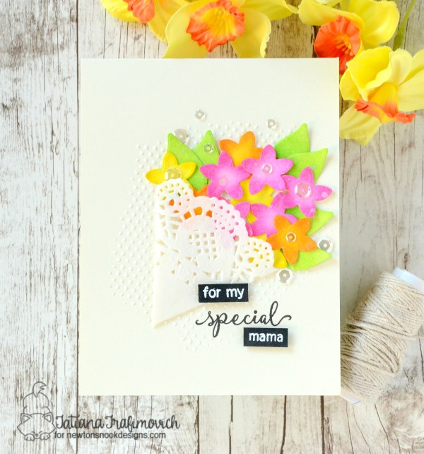 For My Special Mama #handmade card by Tatiana Trafimovich #tatianacraftandart - Lovely Blooms Stamp set by Newton's Nook Designs #newtonsnook
