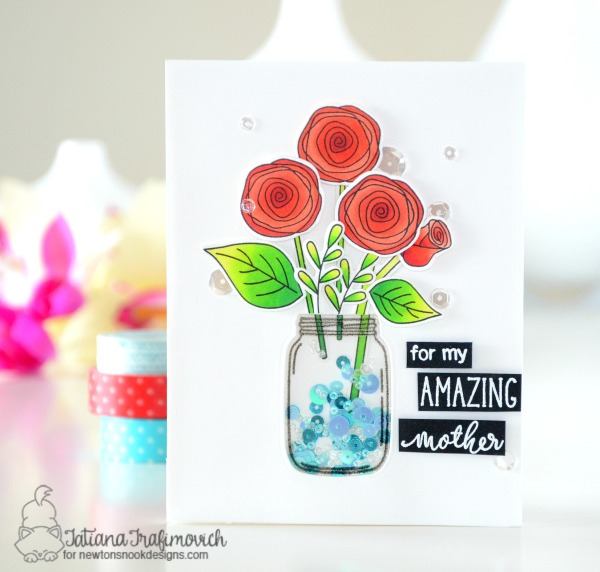For My Amazing Mother #handmade card by Tatiana Trafimovich #tatianacraftandart - Lovely Blooms Stamp set by Newton's Nook Designs #newtonsnook