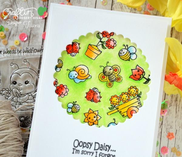 Oopsy Daisy #handmadecard by Tatiana Trafimovich #tatianacraftandart - Garden Bugs stamp set by Craftin Desert Divas #craftindeserdivas