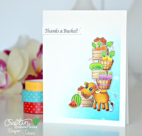 Thanks A Bushel #handmadecard by Tatiana Trafimovich #tatianacraftandart - Market Stand stamp set by Craftin Desert Divas #craftindeserdivas