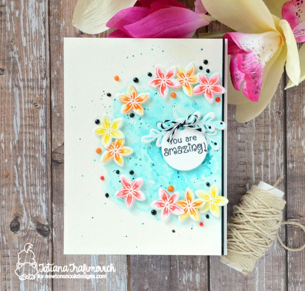You're Amazing #handmade card by Tatiana Trafimovich #tatianacraftandart - Simply Relative Stamp set by Newton's Nook Designs #newtonsnook