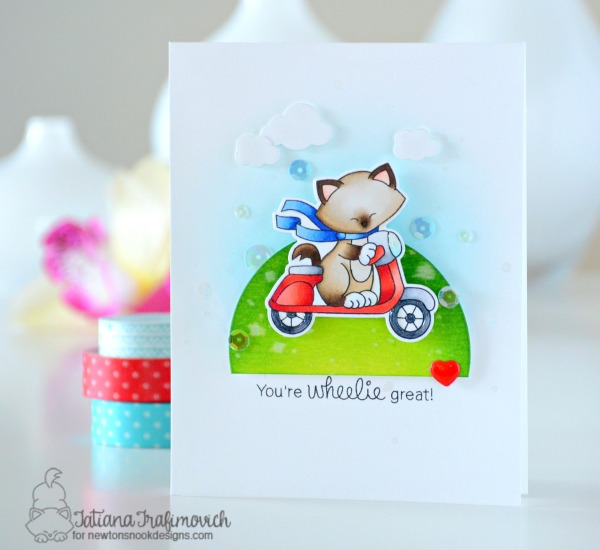You're Wheelie Great! #handmade card by Tatiana Trafimovich #tatianacraftandart - Newton Scoots By stamp set by Newton's Nook Designs #newtonsnook