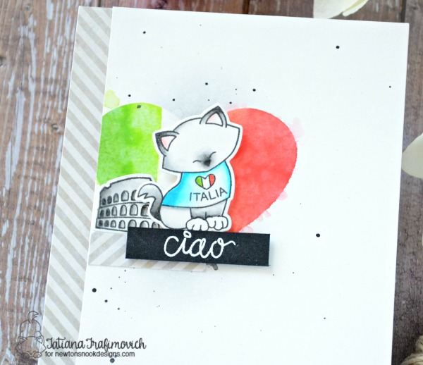 Ciao #handmade card by Tatiana Trafimovich #tatianacraftandart - Newton Dreams of Italy stamp set by Newton's Nook Designs #newtonsnook