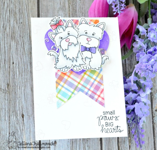 Small Paws, Big Hearts #handmade card by Tatiana Trafimovich #tatianacraftandart - Terrific Terriers stamp set by Newton's Nook Designs #newtonsnook