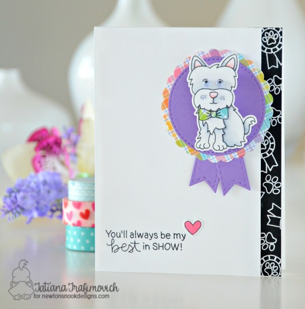 My Best In Show #handmade card by Tatiana Trafimovich #tatianacraftandart - Terrific Terriers stamp set by Newton's Nook Designs #newtonsnook