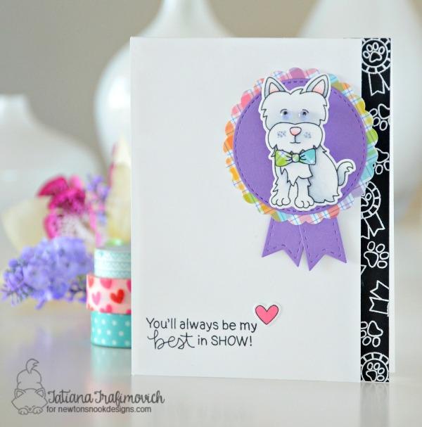 My Best In Show #handmade card by Tatiana Trafimovich #tatianacraftandart - Terrific Terriers stamp set by Newton's Nook Designs #newtonsnook