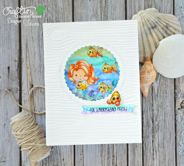 For A Mermaizing Friend #handmadecard by Tatiana Trafimovich #tatianacraftandart - Mermaid Lagoon stamp set by Craftin Desert Divas #craftindeserdivas