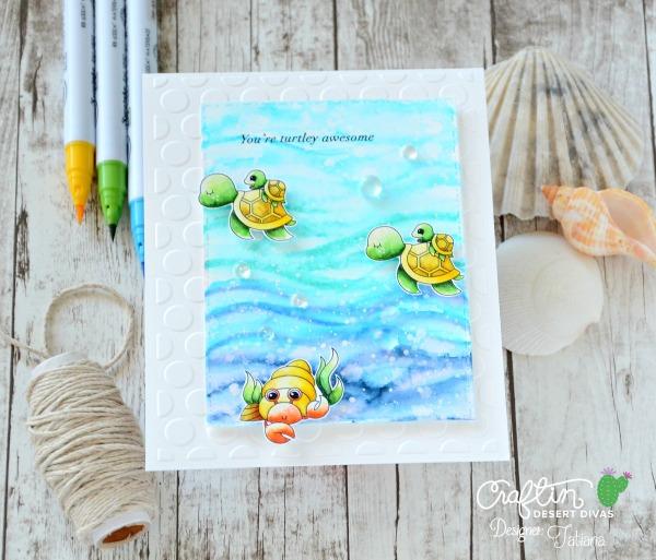 You're Turtley Awesome #handmadecard by Tatiana Trafimovich #tatianacraftandart - Ocean Friends stamp set by Craftin Desert Divas #craftindeserdivas