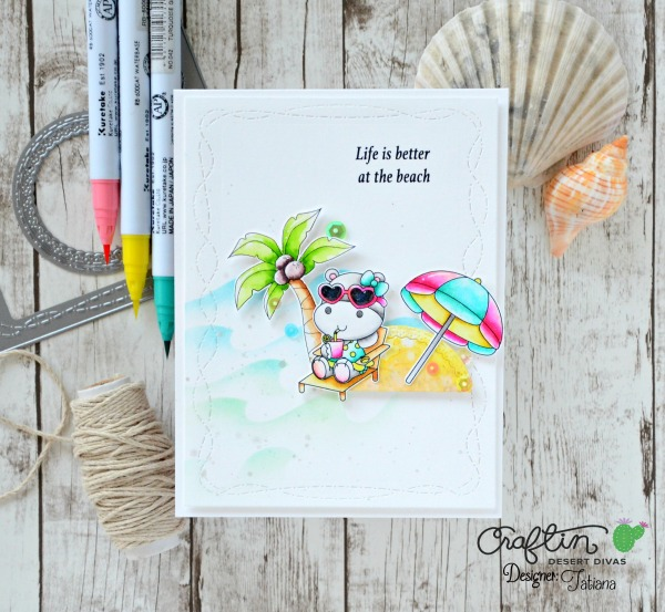 Life Is Better At The Beach #handmadecard by Tatiana Trafimovich #tatianacraftandart - Sunny Smiles stamp set by Craftin Desert Divas #craftindeserdivas