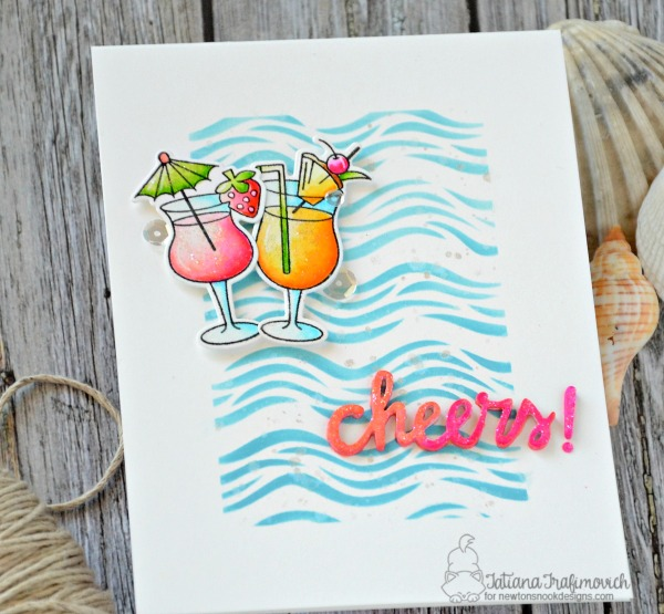 Cheers! #handmade card by Tatiana Trafimovich #tatianacraftandart - Cocktail Mixer stamp set by Newton's Nook Designs #newtonsnook
