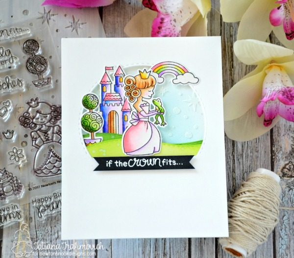 If The Crown Fits #handmade card by Tatiana Trafimovich #tatianacraftandart - Once Upon A Princess stamp set by Newton's Nook Designs #newtonsnook