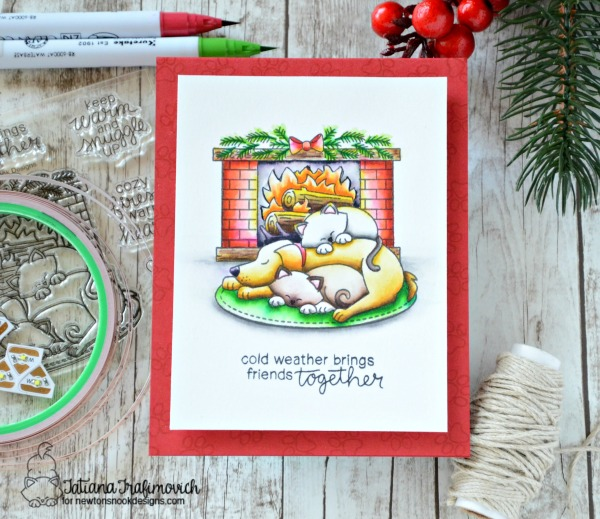 Cold Weather Brings Friends Together #handmade card by Tatiana Trafimovich #tatianacraftandart - Fireside Friends stamp set by Newton's Nook Designs #newtonsnook