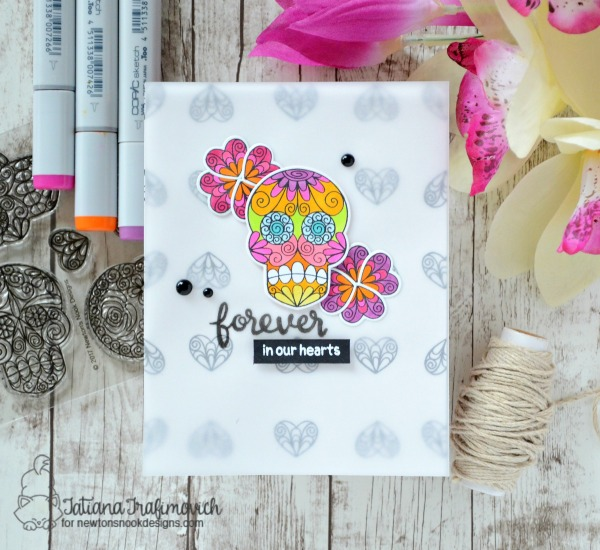 Forever In Our Hearts #handmade card by Tatiana Trafimovich #tatianacraftandart - Beautiful Bones stamp set by Newton's Nook Designs #newtonsnook