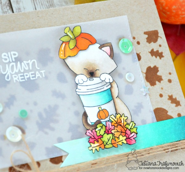 Sip Yawn Repeat #handmade card by Tatiana Trafimovich #tatianacraftandart - Newton Loves Coffee stamp set by Newton's Nook Designs #newtonsnook