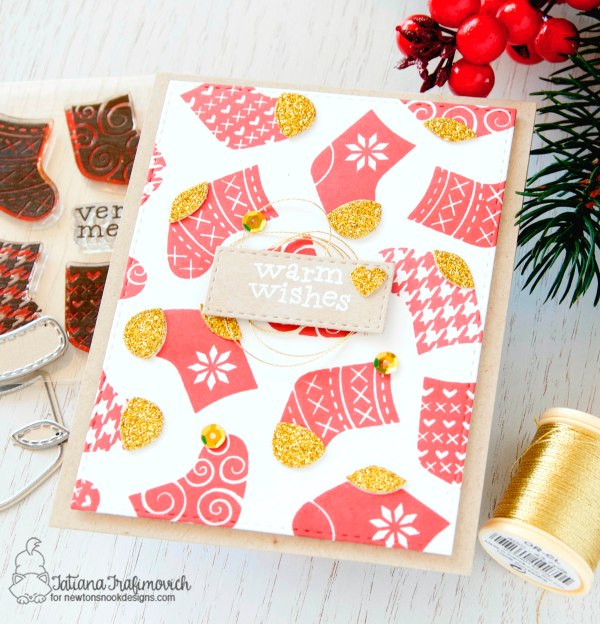 Warm Wishes #handmade card by Tatiana Trafimovich #tatianacraftandart - Stylish Stockings stamp set by Newton's Nook Designs #newtonsnook