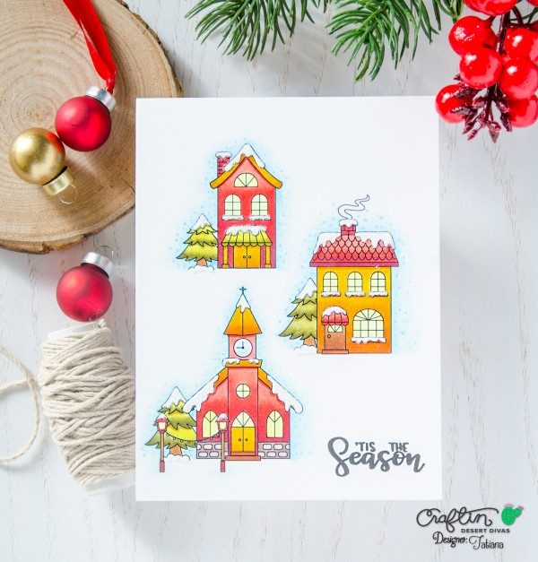 'Tis The Season #handmadecard by Tatiana Trafimovich #tatianacraftandart - Winter Village Digital Stamp Set by Craftin Desert Divas