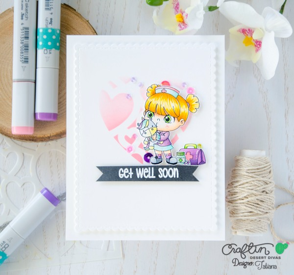 Get Well Soon #handmadecard by Tatiana Trafimovich #tatianacraftandart - Get Well Stamp Set by Craftin Desert Divas