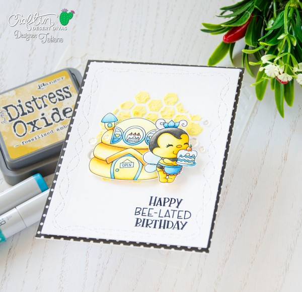 Happy Bee-lated Birthday #handmadecard by Tatiana Trafimovich #tatianacraftandart - Bee Cakery Stamp Set by Craftin Desert Divas #craftindesertdivas