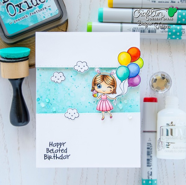 Happy Belated Birthday #handmadecard by Tatiana Trafimovich #tatianacraftandart - Me Time Set by Craftin Desert Divas #craftindesertdivas
