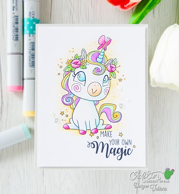 Make Your Own Magic #handmadecard by Tatiana Trafimovich #tatianacraftandart - Believe In Magic digital stamp set by Craftin Desert Divas #craftindesertdivas