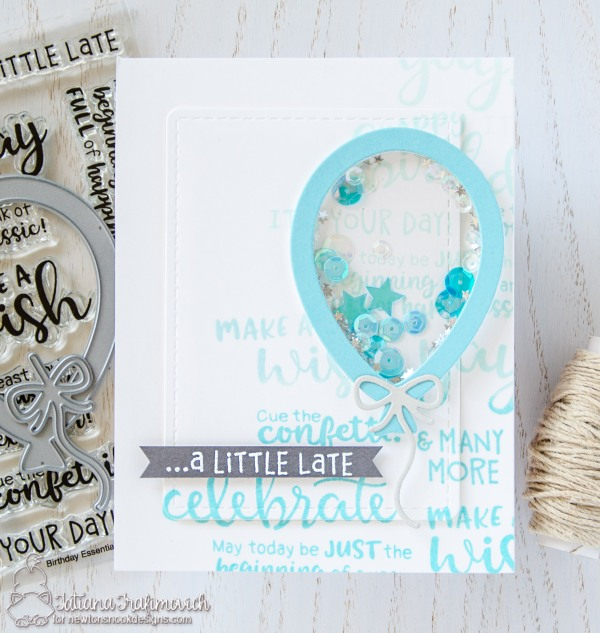 ....a Little Late #handmade card by Tatiana Trafimovich #tatianacraftandart - Birthday Essentials stamp set by Newton's Nook Designs #newtonsnook