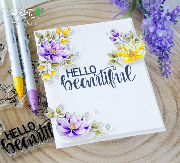 Happy Birthday #handmadecard by Tatiana Trafimovich #tatianacraftandart - Hello Beautiful stamp set by Craftin Desert Divas #craftindesertdivas