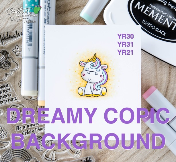 Copic Background Tutorial by Tatiana Trafimovich #tatianacraftandart - Magical Unicorns stamp set by Craftin Desert Divas #craftindesertdivas