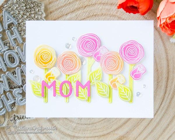 Mom #handmade card by Tatiana Trafimovich #tatianacraftandart - Lovely Blooms stamp set by Newton's Nook Designs #newtonsnook