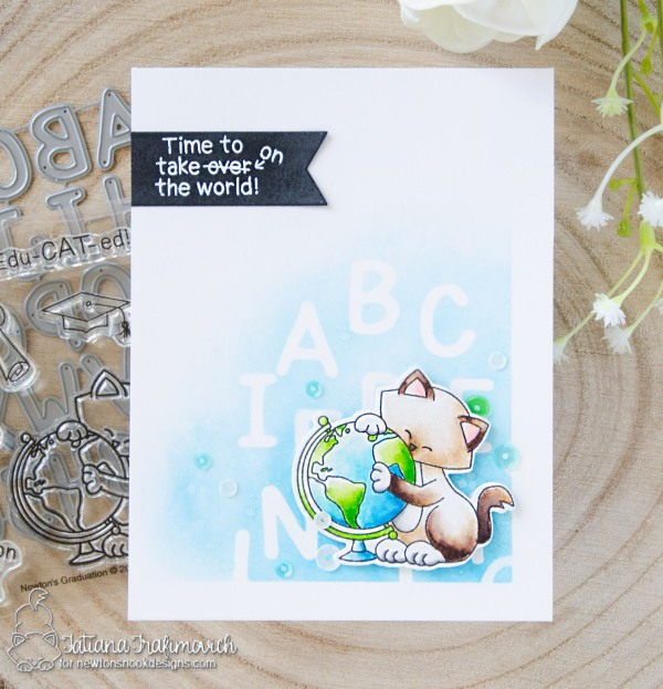 Time To Take On The World #handmade card by Tatiana Trafimovich #tatianacraftandart - Newton's Graduation stamp set by Newton's Nook Designs #newtonsnook