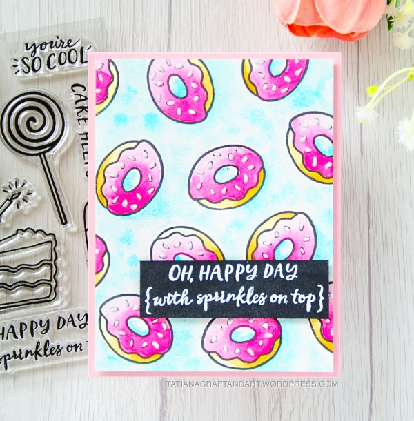 Oh, Happy Day #handmadecard by Tatiana Trafimovich #tatianacraftandart - Hey Sugar stamp set by Reverse Confetti #craftindesertdivas