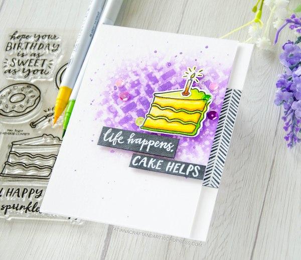 Life Happens, Cake Helps #handmadecard by Tatiana Trafimovich #tatianacraftandart - Hey Sugar stamp set by Reverse Confetti #reverseconfetti