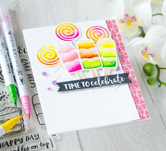 Time To Celebrate #handmadecard by Tatiana Trafimovich #tatianacraftandart - Hey, Sugar stamp set by Reverse Confetti #reverseconfetti