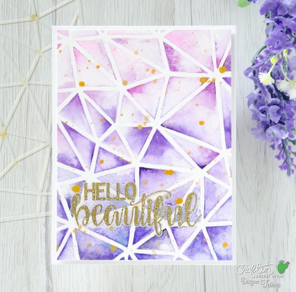 Hello Beautiful #handmadecard by Tatiana Trafimovich #tatianacraftandart - Polygon Stencil by Craftin Desert Divas #craftindesertdivas