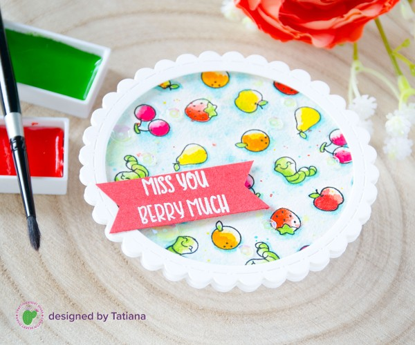 Miss You Berry Much #handmadecard by Tatiana Trafimovich #tatianacraftandart - Fruity Friends stamp set by Craftin Desert Divas #craftindesertdivas