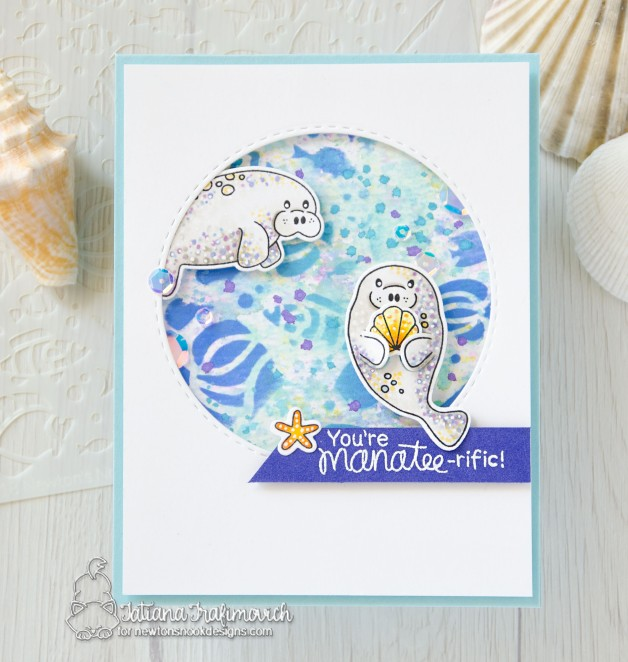 You're Manatee-rific #handmade card by Tatiana Trafimovich #tatianacraftandart - Manatee-rific stamp set by Newton's Nook Designs #newtonsnook
