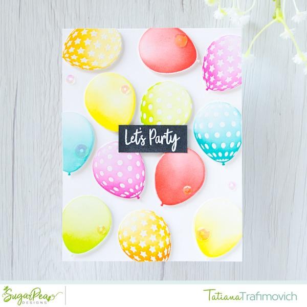 Let's Party #handmade card by Tatiana Trafimovich #tatianacraftandart - Birthday Balloons stamp set by SugarPea Designs #sugarpeadesigns