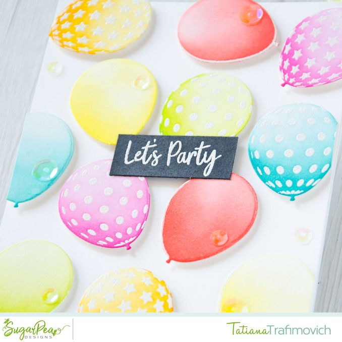Let's Party #handmade card by Tatiana Trafimovich #tatianacraftandart - Birthday Balloons stamp set by SugarPea Designs #sugarpeadesigns