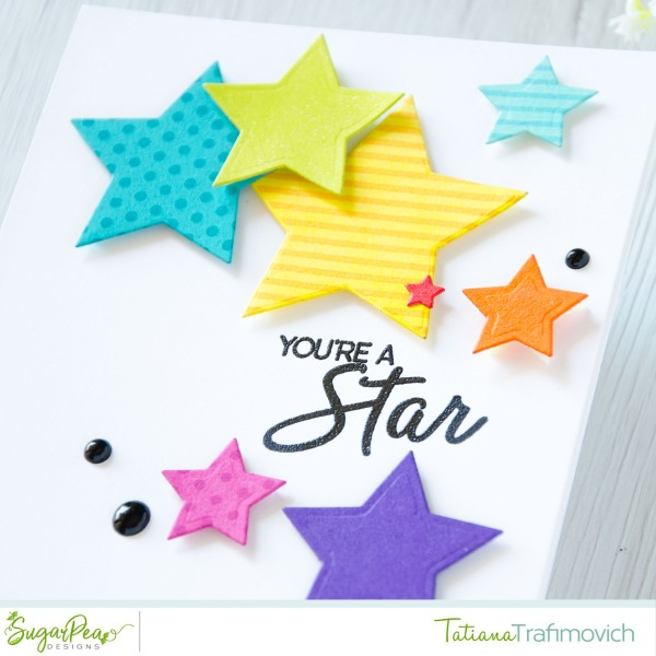 You're A Star #handmade card by Tatiana Trafimovich #tatianacraftandart - To Seeing Stars stamp set by SugarPea Designs #sugarpeadesigns