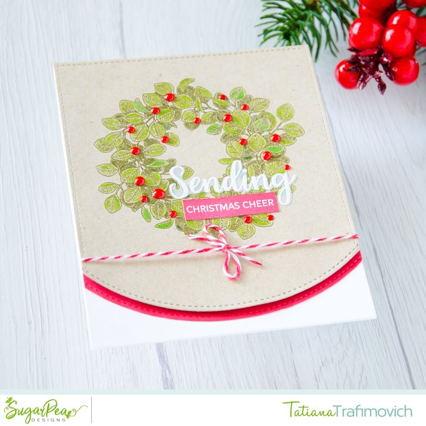 Sending Christmas Cheer #handmade card by Tatiana Trafimovich #tatianacraftandart - Eucalyptus Wreath stamp set by SugarPea Designs #sugarpeadesigns