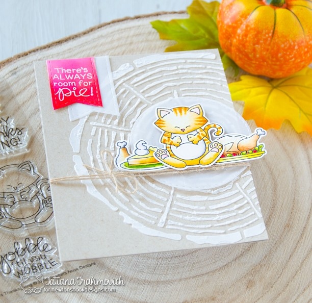 There's Always Room For Pie #handmade card by Tatiana Trafimovich #tatianacraftandart - Newton's Thanksgiving stamp set by Newton's Nook Designs #newtonsnook