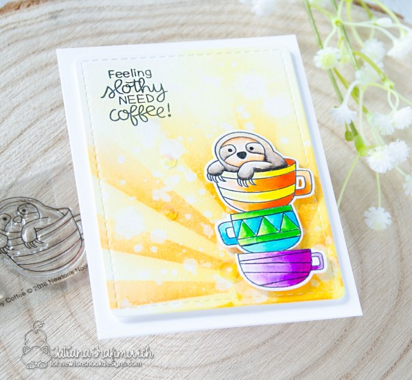 Feeling Slothy Need Coffee #handmade card by Tatiana Trafimovich #tatianacraftandart - Slothy Coffee stamp set by Newton's Nook Designs #newtonsnook
