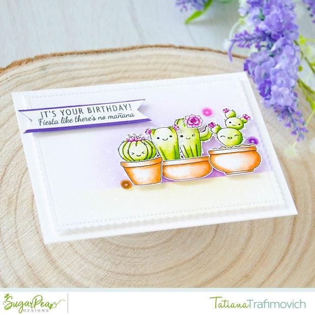 It's Your Birthday! #handmade card by Tatiana Trafimovich #tatianacraftandart - Cuddly Cacti stamp set by SugarPea Designs #sugarpeadesigns