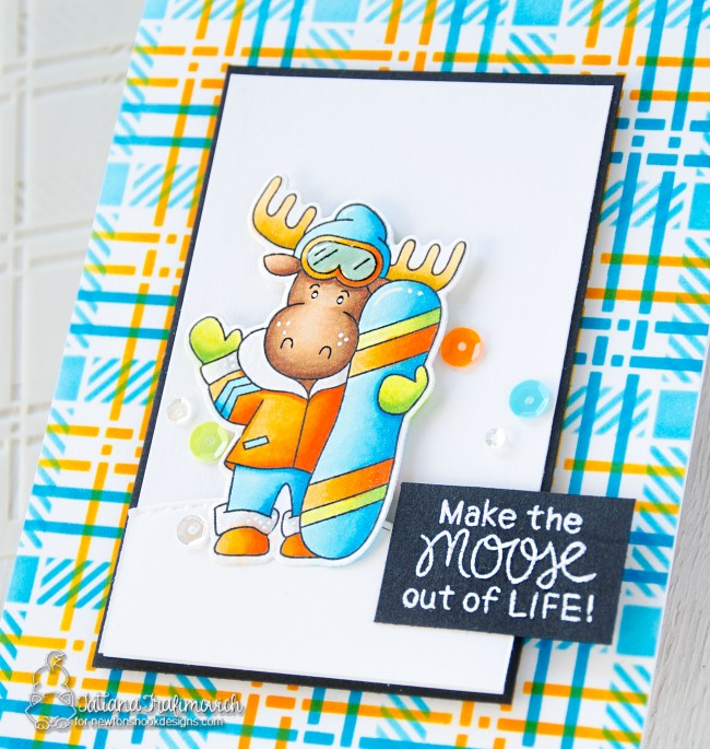 Make The Moose Out Of Life! #handmade card by Tatiana Trafimovich #tatianacraftandart - Mountain Moose stamp set by Newton's Nook Designs #newtonsnook