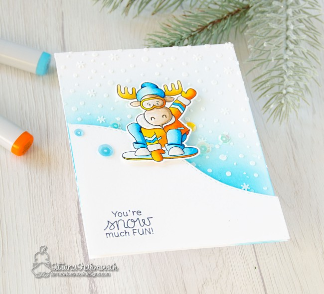 You're Snow Much Fun #handmade card by Tatiana Trafimovich #tatianacraftandart - Mountain Moose stamp set by Newton's Nook Designs #newtonsnook